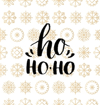 Ho ho-ho lettering design on snowflakes background. christmas or new year seamless pattern. happy holidays typography for greeting card template or poster concept.