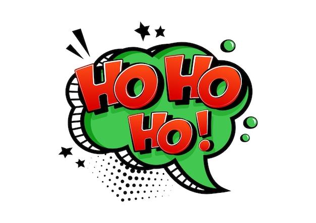 Ho ho ho santa claus say, comic greeting card, speesh bubble in pop art style.  illustration