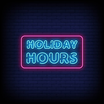 Holiday hours neon signboard
