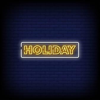 Holiday neon signboard on brick wall