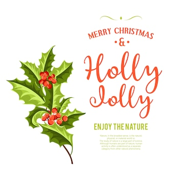 Holly jolly - christmas background.