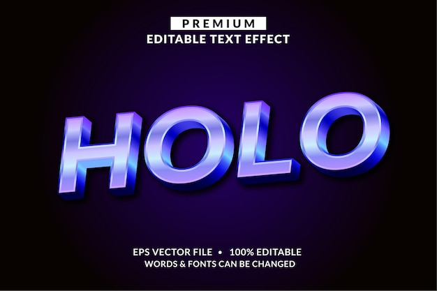 Holo, editable text effect font style