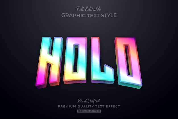 Holographic gradient editable text effect