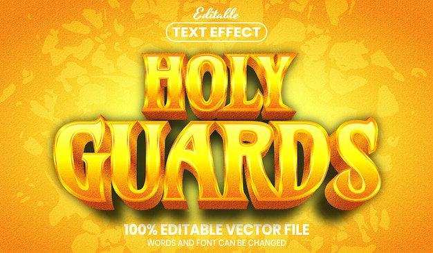 Holy guards text, editable text effect