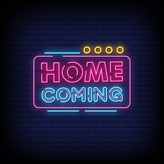 Home coming neon signboard on brick wall