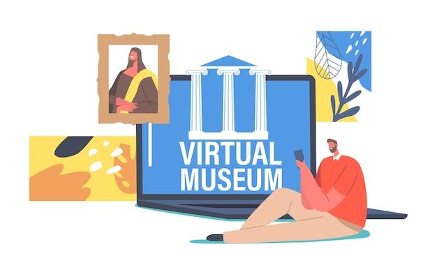Домашний досуг интернет-технологии, виртуальное образование и развлечения. крошечный мужской персонаж, использующий смартфон и ноутбук для посещения всемирного музея и выставок в интернете. мультфильм люди векторные иллюстрации