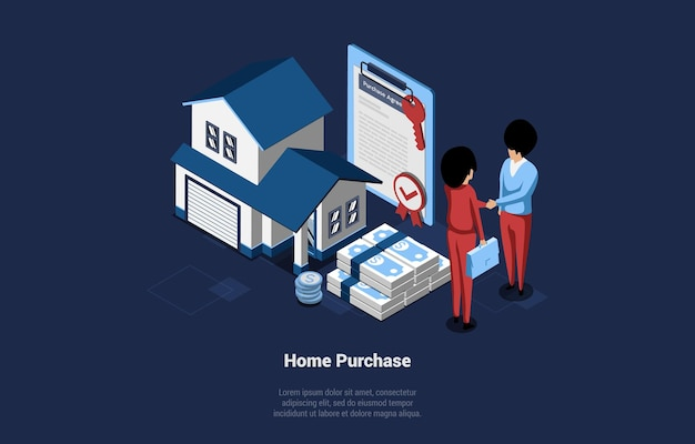 Home purchase vector isometric illustration. cartoon 3d style composition of house buying and selling concept. two people shaking hands near small building, banknotes heap and signed estate contract.