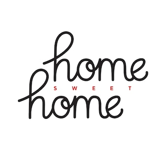Home sweet home. hand drawn lettering quote.  poster template. vector typography phrase.