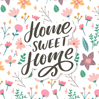 'home sweet home' hand lettering, quarantine pandemic letter text words calligraphy   slogan