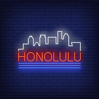 Honolulu neon lettering and city buildings silhouette. sightseeing, tourism, travel.