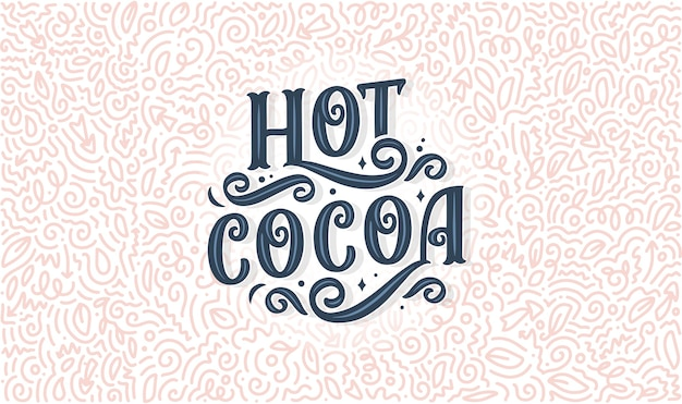 Hot cocoa hand lettering composition