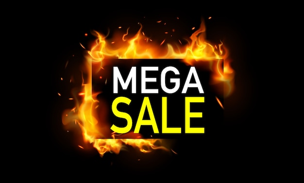 Hot mega sale banner. burning red hot sparks realistic fire flames
