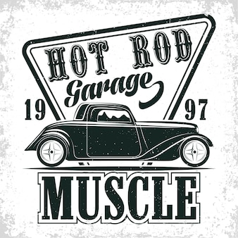 ホットロッドガレージのロゴデザイン、マッスルカーの修理とサービス組織のエンブレム、レトロな車のガレージプリントスタンプ、ホットロッドタイポグラフィのエンブレム