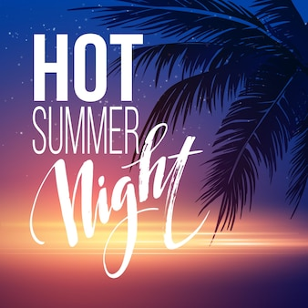 Hot summer night party poster with typographic elements on the sea beach background .