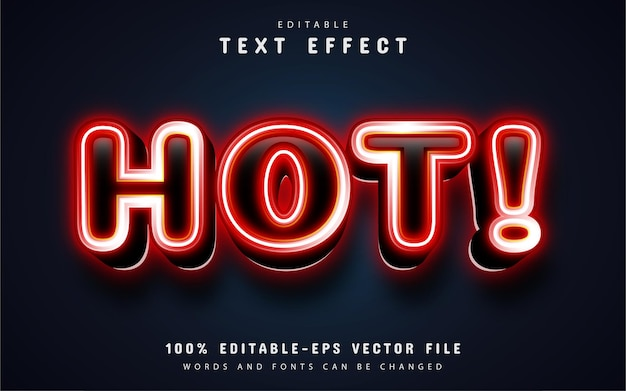 Hot text, red neon style text effect