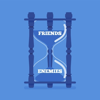 Hourglass device measures the passage of friends into enemies. instrument, metaphor showing change of liking, trust to hostile, unfriendly, opposing relationship between people.