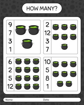 大釜でいくつのカウントゲーム。就学前の子供のためのワークシート、子供の活動シート