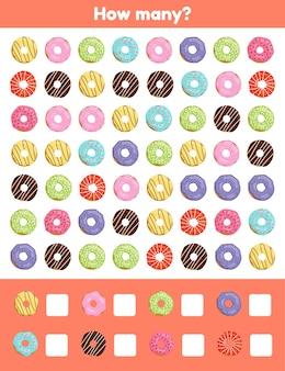 얼마나. 도넛. 유치원, 유치원 및 취학 연령을위한 워크 시트. 숫자 학습. 카운팅 게임.