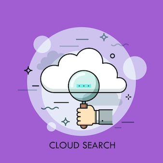 Human hand holding magnifying glass and cloud. concept of online information search and management, big data storage and hosting. creative  illustration