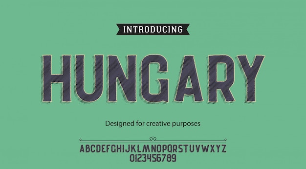 Hungary typeface.for labels and different type designs