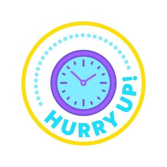 Поспешите этикетка, эмблема для продвижения специального предложения, рекламный баннер или значок с часами. отличное предложение для онлайн-обслуживания, распродажа, круглая наклейка, промо-акция со скидкой в последнюю минуту. векторные иллюстрации