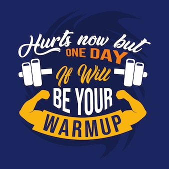 Hurts now but one day it will be your warmup