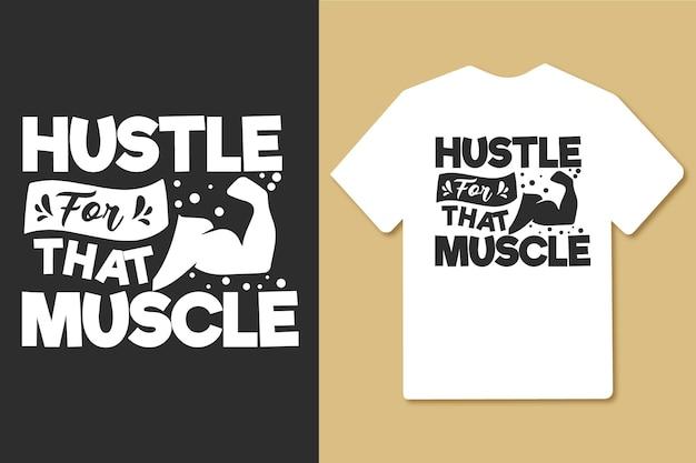 근육 빈티지 타이포그래피 체육관 운동 티셔츠 디자인을 위한 허슬
