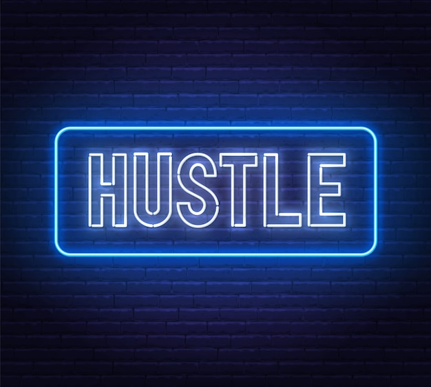Hustle neon text on brick wall background.