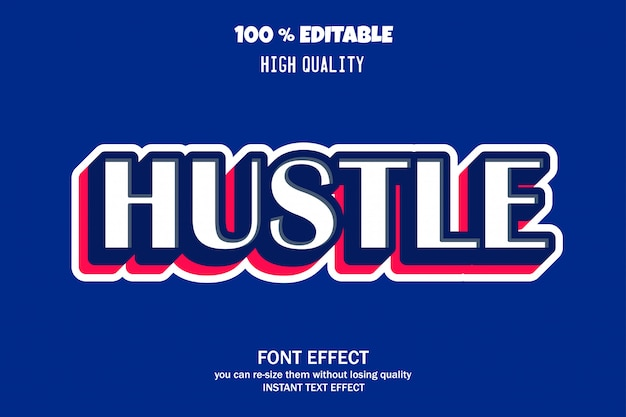 Hustle text, editable font effect