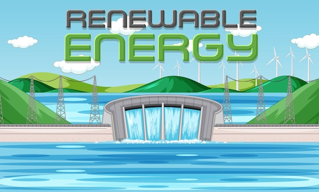 Hydro power plants generate electricity with renewal banner
