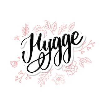 Hygge lettering with flowers