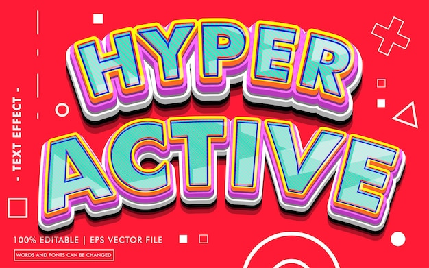 Hyper active text effect style