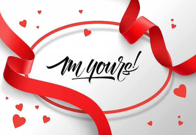 I am yours lettering in oval frame with red ribbons