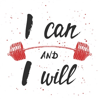 I can and i will with sketch of barbell