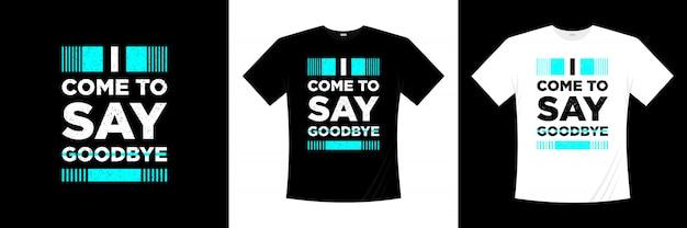 작별 인사 타이포그래피 티셔츠 디자인