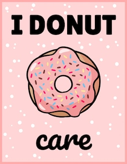 I donut care cute funny postcard.