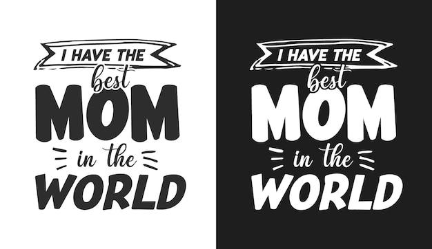 私は世界で最高のお母さんがいますtシャツと商品