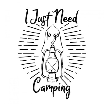 I just need camping typography design
