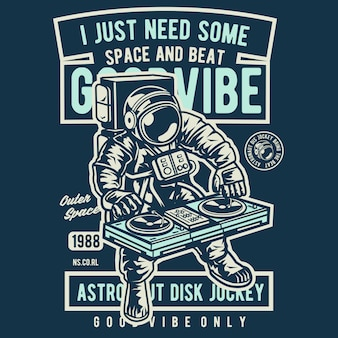 I just need some space and beat