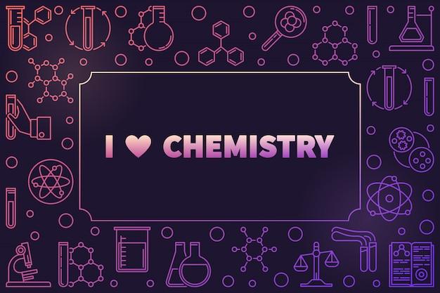 I love chemistry horizontal colorful outline frame
