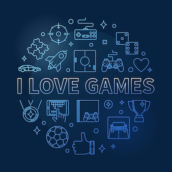 I love games vector concept round outline blue illustration