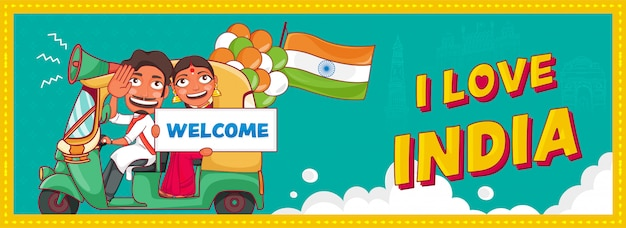 I love india text with cheerful man driving auto, woman showing welcome message board, tricolor balloons and india flag on turquoise background.