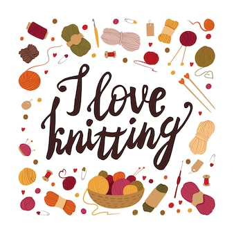 I love knitting flat vector social media post template. traditional winter handicraft tools with calligraphy inscription. needles, spools, yarn balls in basket. needlework fan, lover t-shirt print