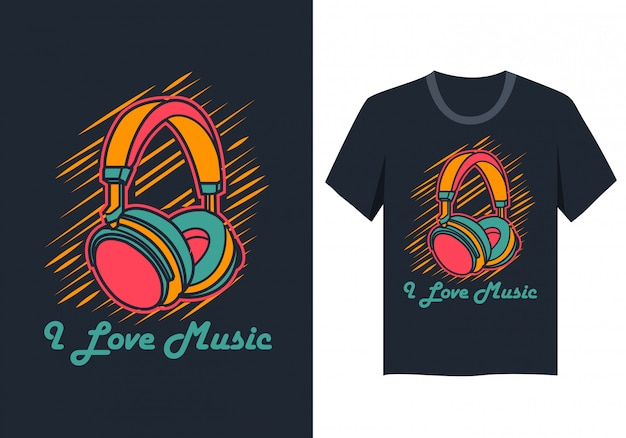 I love music t shirt