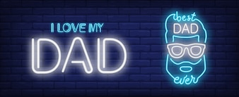 I love my dad, best dad ever illustration in neon style. Text and mans head shape