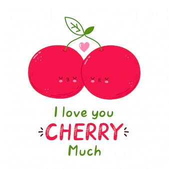 I love you cherry much card. cute happy cherry couple. isolated on white background. cartoon character hand drawn style illustration