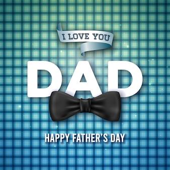 愛してるよ、お父さん。蝶ネクタイと青の市松模様の背景に3 dの手紙と幸せな父の日グリーティングカードデザイン。お父さんのためのお祝いイラスト。