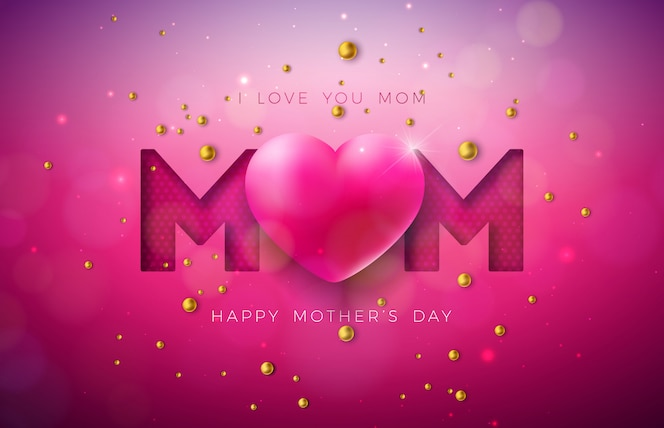 I love you mom. happy mother's day greeting card design with heart and pearl
