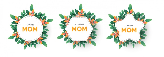 I love you mom lettering on frame with flowers and plants wreath. mothers day greeting card