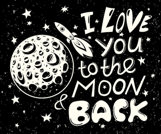 I love you to the moon and back lettering